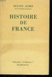 Histoire De France. Des Origines Au Temps Present. - Couverture - Format classique