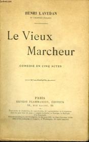 Le Vieux Marcheur. - Couverture - Format classique