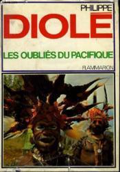 Les Oublies Du Pacifique. - Couverture - Format classique