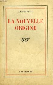 La Nouvelle Origine. - Couverture - Format classique