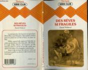 Des Reves Si Fragiles - Couverture - Format classique