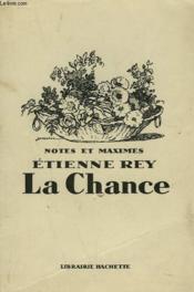 Notes Et Maximes. La Chance - Couverture - Format classique