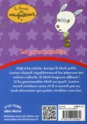 La bande des Minijusticiers T.5 ; la gourmandise - 4ème de couverture - Format classique