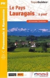 Le Pays Lauragais... à pied - Couverture - Format classique