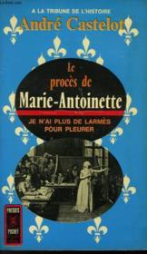 Le Proces De Marie-Antoinette - Couverture - Format classique