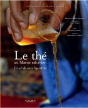 Le thé au Maroc saharien, de l'étrangeté à l'originalité - Couverture - Format classique