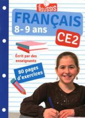 JE REUSSIS ; français ; CE2 ; 8-9 ans - Couverture - Format classique