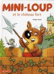 Mini-Loup et le château fort - Intérieur - Format classique