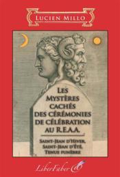 Les mystères cachés des cérémonies de célébration au R.E.A.A. - Couverture - Format classique