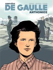 Geneviève de Gaulle ; Anthonioz - Couverture - Format classique
