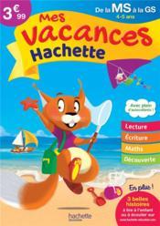 Mes vacances Hachette ; de la MS à la GS - Couverture - Format classique