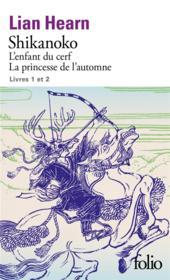 Shikanoko t.1 et t.2 ; l'enfant du cerf, la princesse de l'automne - Couverture - Format classique