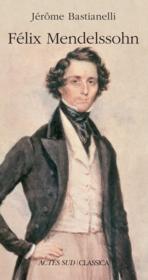 Felix Mendelssohn - Couverture - Format classique