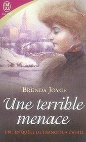 Une enquête de Francesca Cahill t.4 ; une terrible menace - Intérieur - Format classique