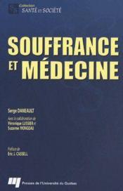 Souffrance et médecine - Couverture - Format classique