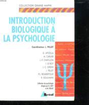 Psychologie: Introduction Biologique - Couverture - Format classique