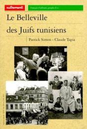 Le belleville des juifs tunisiens - Couverture - Format classique