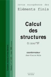Calcul des structures giens'97 revue europeenne des elements finis volume 7 n 1 2 3 mars 1998 - Couverture - Format classique