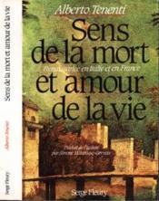Sens de la mort et amour de la vie ; renaissance en Italie et en France - Couverture - Format classique
