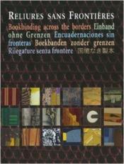 Reliures sans frontières - Couverture - Format classique