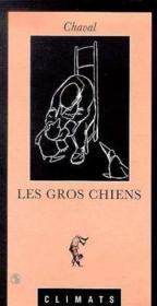 Les Gros Chiens - Couverture - Format classique