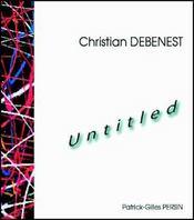 Christian Debenest ; Untitled - Intérieur - Format classique