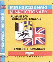 Mini dico rumantsch grischun-englais / english-romansch - Intérieur - Format classique