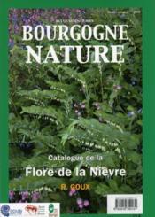 Revue Scientifique Bourgogne-Nature N.5 ; Catalogue De La Flore De La Nièvre - Couverture - Format classique