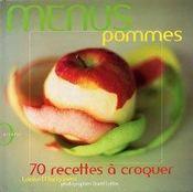 Menus pommes ; 70 recettes a croquer - Intérieur - Format classique