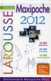 Dictionnaire maxipoche plus (édition 2012) - Couverture - Format classique
