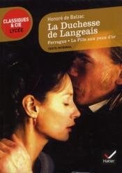 La duchesse de Langeais, Ferragus, la fille aux yeux d'or, de Balzac - Couverture - Format classique