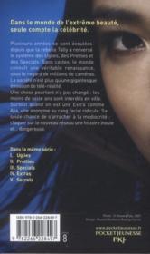 Uglies t.4 ; extras - 4ème de couverture - Format classique