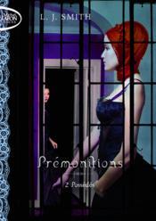 Prémonitions t.2 ; possédés - Couverture - Format classique