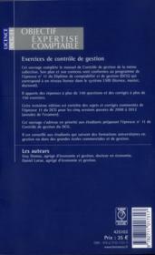 Exercices de contrôle de gestion ; DCG 11 ; licence ; questions de cours ; cas pratiques ; annales de l'examen (3e édition) - 4ème de couverture - Format classique