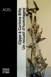 Cippe à Corinna Bille ; un recueil d'hommages - Couverture - Format classique