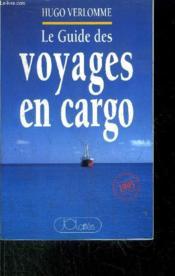 Guide des voyages en cargo - Couverture - Format classique