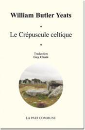 Le crépuscule celtique - Couverture - Format classique