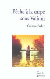 Pêche à la carpe sous Valium - Intérieur - Format classique
