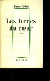 Les Forces Du Coeur. - Couverture - Format classique