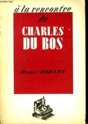 A la rencontre de Charles Du Bos. - Couverture - Format classique
