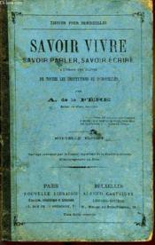 Savoir Vivre, Savoir Parler, Savoir Ecrire - Couverture - Format classique