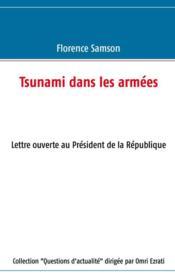Tsunami dans les armées ; lettre ouverte au Président de la République - Couverture - Format classique