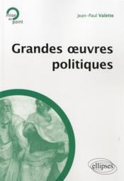 Grandes oeuvres politiques - Couverture - Format classique