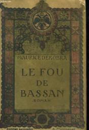 Le Fou De Bassan, Suivi De La Rose Qui Saigne. - Couverture - Format classique