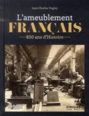 L'ameublement français ; 850 ans d'histoire - Couverture - Format classique