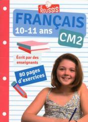 JE REUSSIS ; français ; CM2 ; 10-11 ans - Couverture - Format classique