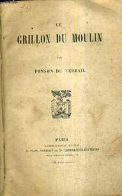 Le Grillon Du Moulin. - Couverture - Format classique