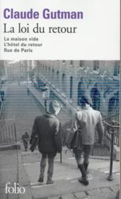 La loi du retour ; la maison vide, l'hôtel du retour, rue de Paris - Couverture - Format classique