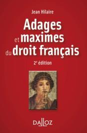 Adages et maximes du droit français (2e édition) - Couverture - Format classique