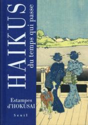 Haïkus du temps qui passe ; estampes d'Hokusai - Couverture - Format classique